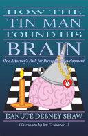 How the Tin Man Found His Brain [Pdf/ePub] eBook