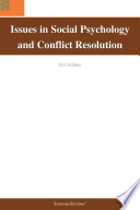 Issues in Social Psychology and Conflict Resolution  2011 Edition