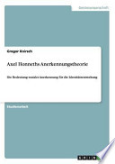 Axel Honneths Anerkennungstheorie