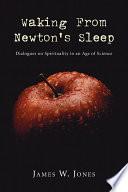 Waking From Newton S Sleep Book PDF