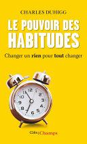 Pdf Le Pouvoir des habitudes. Changer un rien pour tout changer Telecharger
