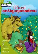 Books - Aweh! IsiZulu Home Language Grade 1 Level 2 Reader 8: USavi noSiququmadevu | ISBN 9780190442606