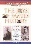 The Public Record Office Introduction to the Joys of Family History
