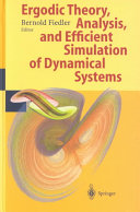 Ergodic Theory  Analysis  and Efficient Simulation of Dynamical Systems