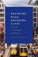 Encoding Race, Encoding Class