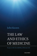 The Law and Ethics of Medicine  Essays on the Inviolability of Human Life