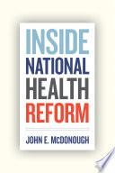 Inside National Health Reform