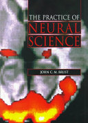 The Practice Of Neural Science PDF
