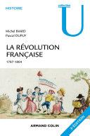 La Révolution française - 3e éd.