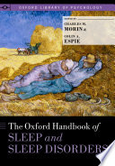The Oxford Handbook of Sleep and Sleep Disorders Book