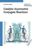 Catalytic Asymmetric Conjugate Reactions Book