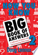 Now You Know Big Book of Answers 2