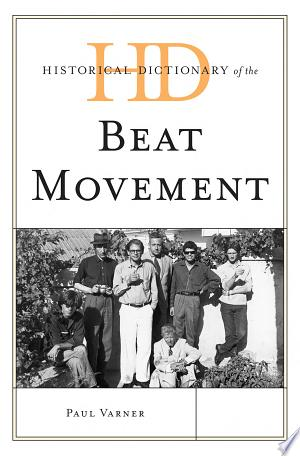 Download Historical Dictionary of the Beat Movement Free PDF Books - Free PDF