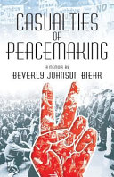 Casualties of Peacemaking