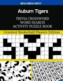 Auburn Tigers Trivia Crossword Word Search Activity Puzzle Book