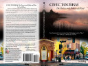 Civic Tourism  The Poetry and Politics of Place