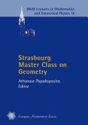 Strasbourg Master Class on Geometry