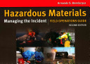 Hazardous Materials  Managing the Incident Field Operations Guide