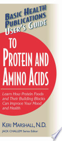 User's Guide to Protein and Amino Acids