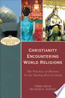 Christianity Encountering World Religions Encountering Mission