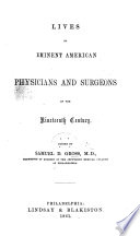 Lives of Eminent American Physicians and Surgeons of the Nineteenth Century