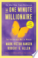 """The One Minute Millionaire: The Enlightened Way to Wealth"" by Mark Victor Hansen, Robert G. Allen"