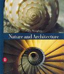 Natura e architettura. Ediz. inglese