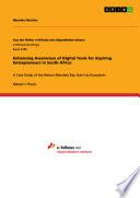 Enhancing Awareness of Digital Tools for Aspiring Entrepreneurs in South Africa Book