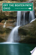 Ohio Off the Beaten Path    12th Book PDF