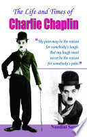 The Life And Times Of Charlie Chaplin Book