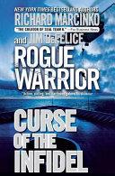 Rogue Warrior Curse Of The Infidel
