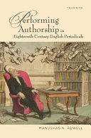 Performing Authorship in Eighteenth century English Periodicals