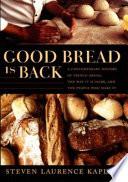 Good Bread Is Back