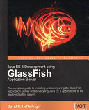Java EE 5 Development Using GlassFish Application Server
