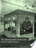 The Photographic Dealer and D. & P. Trade Review ...