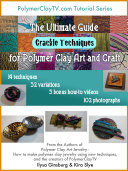 The Ultimate Guide for Polymer Clay Art and Craft Crackle Techniques