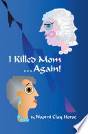 I Killed Mom       Again