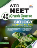"""""""NTA NEET 40 Days Crash Course in Biology with 41 Online Test Series 3rd Edition"""" by Disha Experts"""