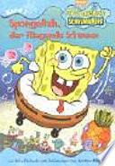 SpongeBob, der fliegende Schwamm