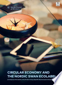 Circular Economy and the Nordic Swan Ecolabel
