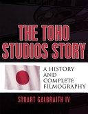 The Toho Studios Story [Pdf/ePub] eBook