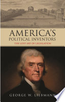 America S Political Inventors
