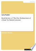 Book Review of  The Five Dysfunctions of a Team  by Patrick Lencioni Book