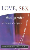 Love Sex And Gender In The World Religions