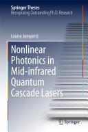 Nonlinear Photonics in Mid-infrared Quantum Cascade Lasers Pdf/ePub eBook
