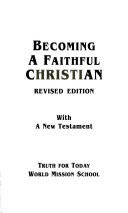 Becoming a Faithful Christian
