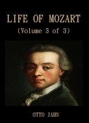 Life Of Mozart (Volume 3 of 3) Pdf/ePub eBook