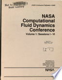 Nasa Computational Fluid Dynamics Conference Volume 1 Sessions 1 6 Book PDF
