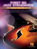 First 50 Jazz Standards You Should Play on Guitar Pdf/ePub eBook