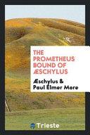 The Prometheus Bound of   schylus